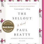 Sellout (The) / Paul BEATTY